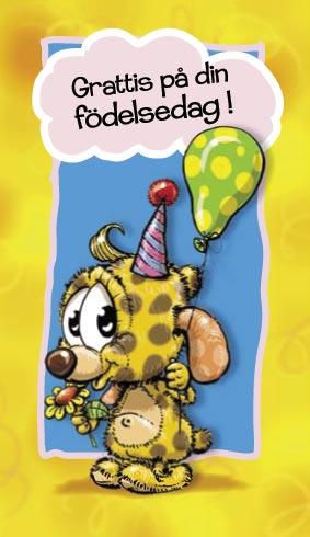 grattis din födelsedag Grattis på din födelsedag grattis din födelsedag
