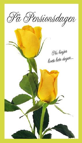 grattis på pensionsdagen Gula rosor