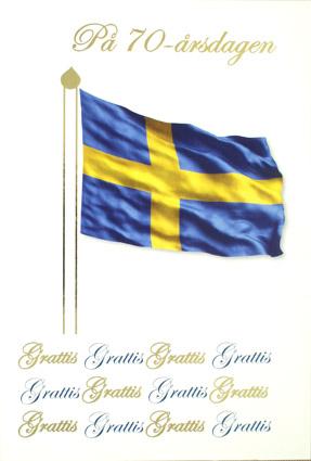 70 års gratulationer 70 årskort, svenska flaggan. Folierad text 70 års gratulationer