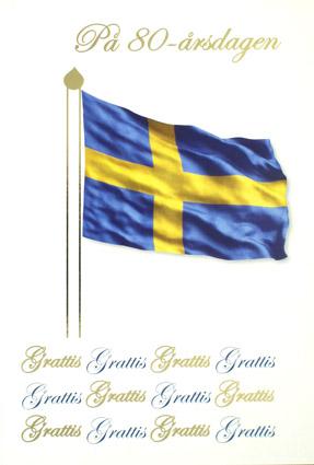 80 års kort 80 årskort, svenska flagga. Folierad text 80 års kort