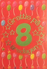 grattis på 8 årsdagen Mini Kort Grattis på 8 årsdagen grattis på 8 årsdagen