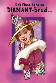 Rosa kort med en ''diamantbrud'' i lila ram