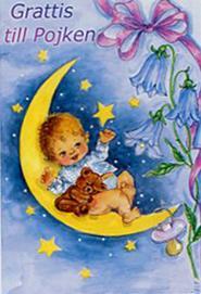 Killbebis på måne.''Grattis till Pojken''