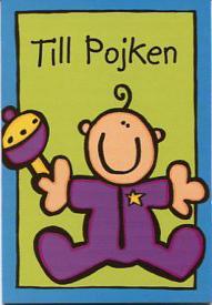 Blått kort med grön ruta & pojkbebis med skallra.''Till Pojken''