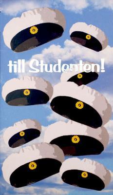 Svenska student mössor mot blå himmel '' till Studenten ''