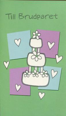 Grönt kort med bröllopstårta.''Till Brudparet''