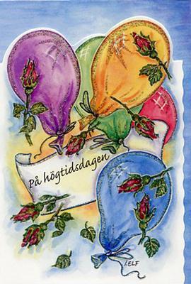Ballonger och röda rosor.''På högtidsdagen''