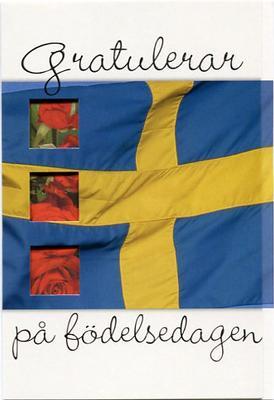 Svenska flaggan.''Gratulerar på födelsedagen''