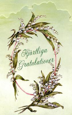 Grönt kort med liljekonvaljer.''Hjärtliga Gratulationer''