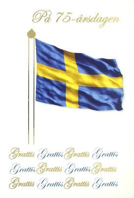 75 årskort, svenska flaggan. Folierad text