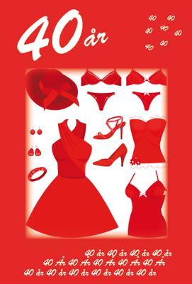 40 år '' Röda accessoarer '' kvinna