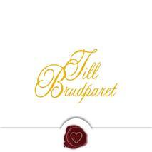 '' Till Brudparet '' Folierad text