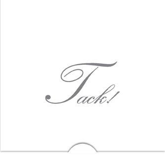 '' Tack '' Folierad text