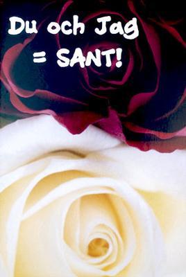 Röd ros vit ros '' Du och Jag = SANT ! ''
