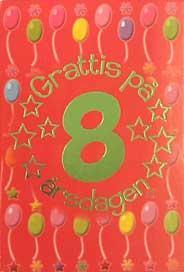 grattis på 8 årsdagen Grattis På 8 årsdagen | My Blog grattis på 8 årsdagen
