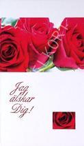 Röda Rosor, jag älskar dig.