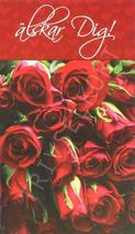 Röda Rosor, älskar dig.