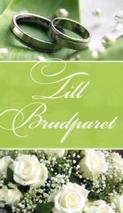 Grönt kort med två ringar och vita rosor