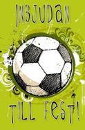 Fotboll '' Inbjudan till fest ''